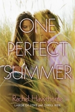 Hawthorne, Rachel One Perfect Summer