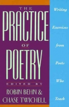 Behn, Robin The Practice of Poetry