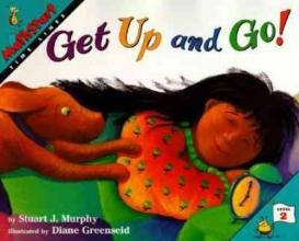 Murphy, Stuart J. Get Up and Go!