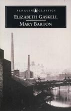 Gaskell, Elizabeth Cleghorn,   Daly, Macdonald Mary Barton