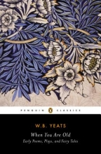 Yeats, W. B. When You Are Old