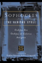 Sophocles The Oedipus Cycle