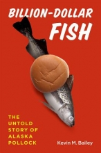 Bailey, Kevin M. Billion-Dollar Fish