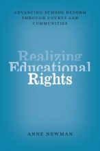 Anne Newman Realizing Educational Rights