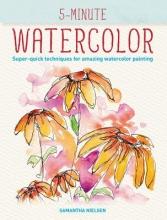 Nielsen, Samantha 5-minute Watercolor