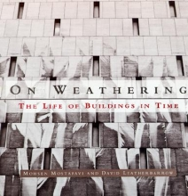 Mostafavi, Mohsen On Weathering