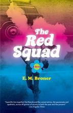 Broner, E. M. The Red Squad
