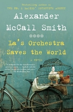 McCall Smith, Alexander La`s Orchestra Saves the World