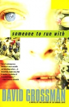 Grossman, David,   Almog, Vered,   Gurantz, Maya Someone To Run With