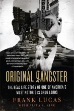 Lucas, Frank,   King, Aliya S. Original Gangster