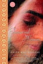 Badami, Anita Rau Tamarind Woman