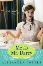Potter, Alexandra Me and Mr. Darcy