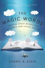 Klein, Cheryl B. The Magic Words