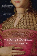 Worth, Sandra The King`s Daughter