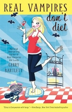 Bartlett, Gerry Real Vampires Don`t Diet
