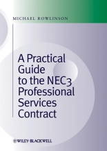 Rowlinson, Michael Practical Guide to the NEC3 Professional Services Contract