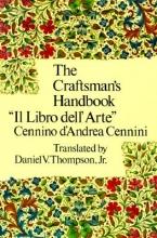 Cennini, Cennino The Craftsman`s Handbook