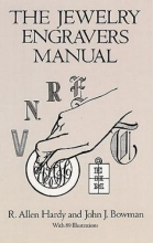 R.Allen Hardy The Jewelry Engravers Manual