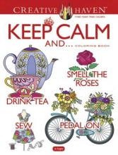 Taylor, Jo Creative Haven Keep Calm And... Coloring Book