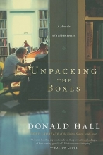 Hall, Donald Unpacking the Boxes