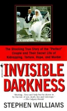 Williams, Stephen Invisible Darkness