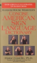 Elaine Costello Rhw Concise Asl Dictionary