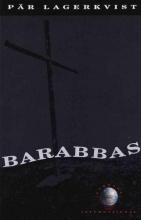 Lagerkvist, Par Barabbas