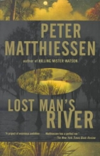 Matthiessen, Peter Lost Man`s River