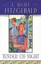 Fitzgerald, F. Scott Tender is the Night