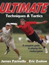 Parinella, James,   Zaslow, Eric Ultimate Techniques & Tactics