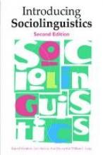 Rajend Mesthrie,   Joan Swann,   Ana Deumert,   William L. Leap Introducing Sociolinguistics