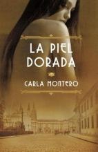 Montero, Carla La piel dorada
