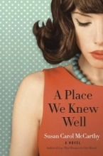 McCarthy, Susan Carol A Place We Knew Well