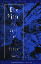 Wiesel, Elie The Gates of the Forest