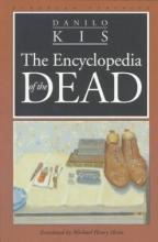 Kis, Danilo The Encyclopedia of the Dead