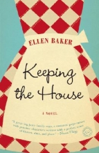 Baker, Ellen Keeping the House