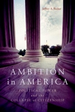 Jeffrey A. Becker Ambition in America