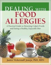 Janice M. Vickerstaff Joneja Dealing with Food Allergies