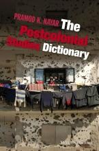 Nayar, Pramod K. The Postcolonial Studies Dictionary