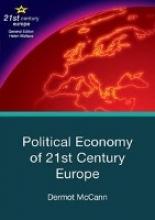 McCann, Dermot Political Economy of 21st Century Europe