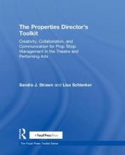 Strawn, Sandra J.,   Schlenker, Lisa The Properties Director`s Toolkit