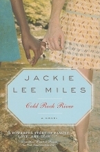 Miles, Jackie Lee Cold Rock River