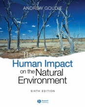 Goudie, Andrew S. The Human Impact on the Natural Environment