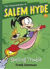 Cammuso, Frank The Misadventures of Salem Hyde, Book 1