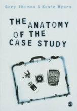 Gary Thomas,   Kevin Myers The Anatomy of the Case Study