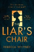 Whitney, Rebecca The Liar`s Chair