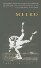 Greenwell, Garth Mitko