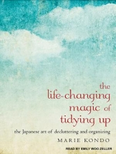 Kondo, Marie The Life-Changing Magic of Tidying Up