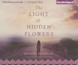 Handford, Jennifer The Light of Hidden Flowers