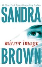 Brown, Sandra Mirror Image